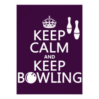 Keep Calm and Keep Bowling - all colours Personalized Invites
