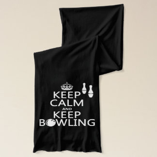 Keep Calm and Keep Bowling - all colours Scarf