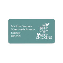 Keep Calm and Keep Chickens (any background color) Label