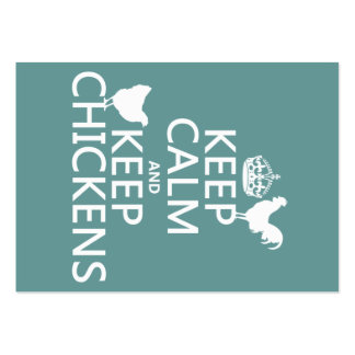 Keep Calm and Keep Chickens (any background color) Large Business Card