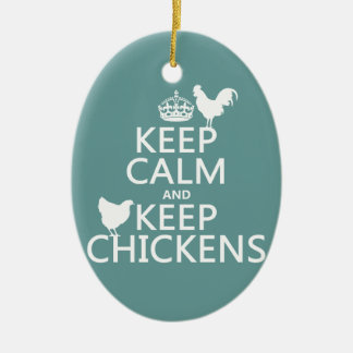 Keep Calm and Keep Chickens (any background color) Double-Sided Oval Ceramic Christmas Ornament