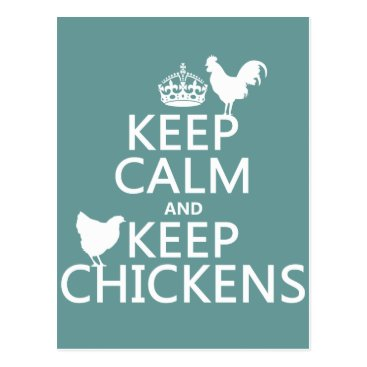 keepcalmbax Keep Calm and Keep Chickens (any background color) Postcard