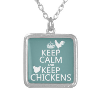 Keep Calm and Keep Chickens (any background color) Silver Plated Necklace