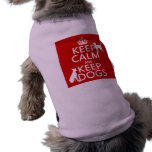 Keep Calm and Keep Dogs - all colours Doggie Shirt