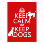 "Keep Calm and Keep Dogs - all colours 5.5"" X 7.5"" Invitation Card"