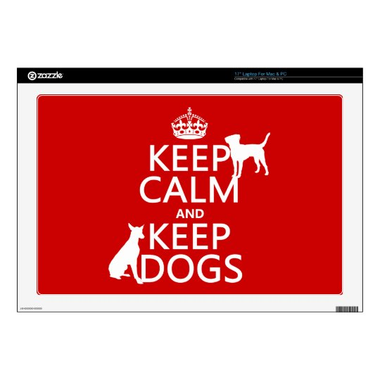 Keep Calm and Keep Dogs - all colours Laptop Decal