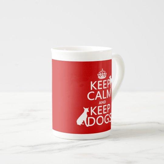Keep Calm and Keep Dogs - all colours Tea Cup