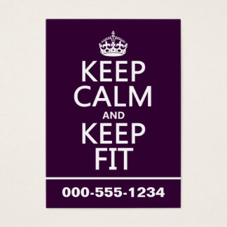 Keep Calm and Keep Fit (customize colors) Business Card