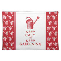 Keep Calm and Keep Gardening Funny Gardener Placemat
