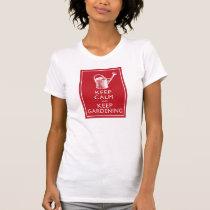 Keep Calm and Keep Gardening - Garden Humor T-Shirt