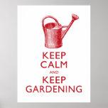 Keep Calm and Keep Gardening Garden Shop Poster