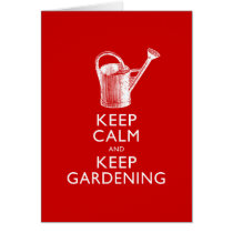Keep Calm and Keep Gardening Gardener's Funny Card
