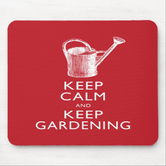 Keep Calm and Keep Gardening Gardener's Funny Mousepad