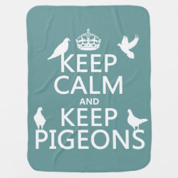 Baby Blanket with Keep Calm and Keep Pigeons design