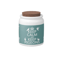 Candy Jar with Keep Calm and Keep Pigeons design