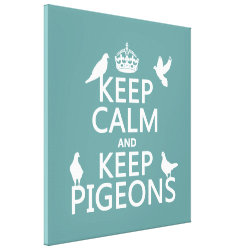 Premium Wrapped Canvas with Keep Calm and Keep Pigeons design