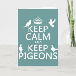with Keep Calm and Keep Pigeons design