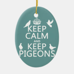 Oval Ornament with Keep Calm and Keep Pigeons design