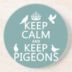 Sandstone Drink Coaster with Keep Calm and Keep Pigeons design