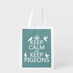 Reusable Grocery Bag with Keep Calm and Keep Pigeons design