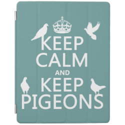 iPad 2/3/4 Cover with Keep Calm and Keep Pigeons design