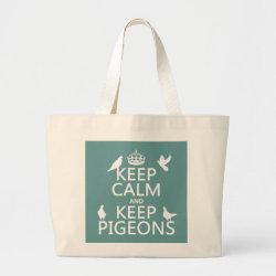 Jumbo Tote Bag with Keep Calm and Keep Pigeons design