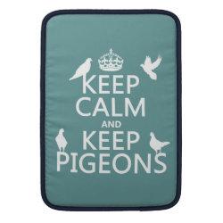 Macbook Air Sleeve with Keep Calm and Keep Pigeons design