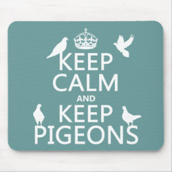 Mousepad with Keep Calm and Keep Pigeons design