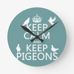 Medium Round Wall Clock with Keep Calm and Keep Pigeons design