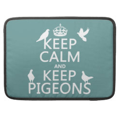 Macbook Pro 15' Flap Sleeve with Keep Calm and Keep Pigeons design