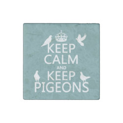Marble Magnet with Keep Calm and Keep Pigeons design