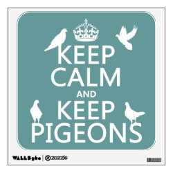Walls 360 Custom Wall Decal with Keep Calm and Keep Pigeons design