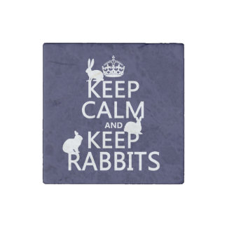 Keep Calm and Keep Rabbits - all colors Stone Magnet