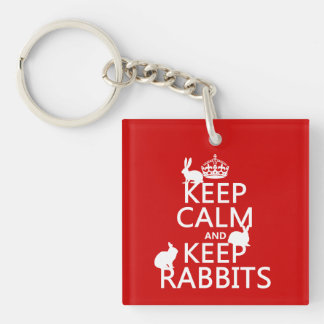 Keep Calm and Keep Rabbits - all colors Single-Sided Square Acrylic Keychain