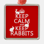 Keep Calm and Keep Rabbits - all colors Christmas Tree Ornaments