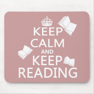 Keep Calm and Keep Reading Mouse Pad