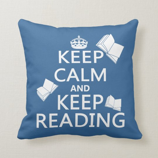 Keep Calm and Keep Reading Throw Pillow