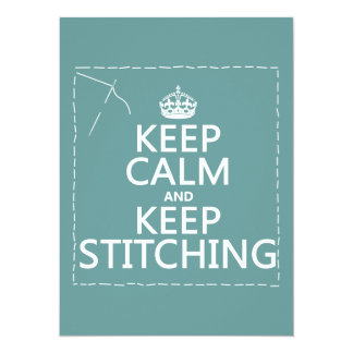 """Keep Calm and Keep Stitching (all colors) 5.5"""" X 7.5"""" Invitation Card"""