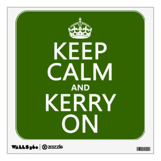 Keep Calm and Kerry On (any background color) Wall Decal