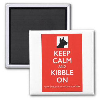 Keep Calm and Kibble On square magnet