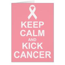 Keep Calm and Kick Cancer card