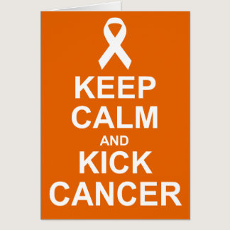Keep Calm and Kick Cancer card
