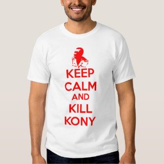 Keep Calm and Kill Kony 2012 T-shirt