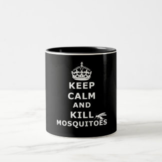 Keep calm and kill mosquitoes - Mosquitos Two-Tone Coffee Mug