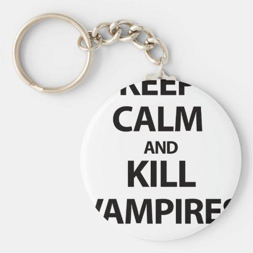 Keep Calm and Kill Vampires Keychains