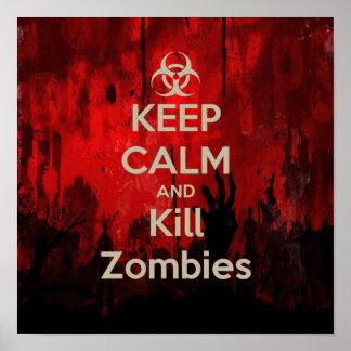 Keep Calm and kill zombie Print