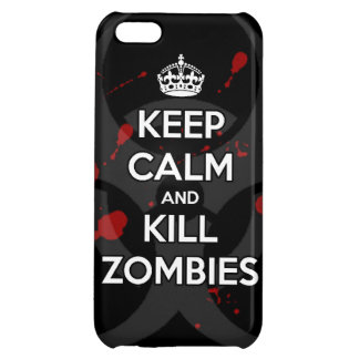 Keep Calm and kill zombie zombies wa iPhone 5C Cover