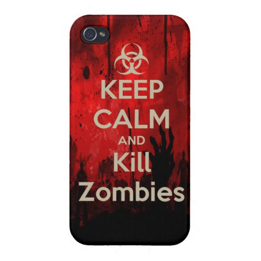 Keep Calm and kill zombie zombies wa iPhone 4 Cases
