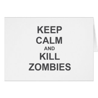 Keep Calm and Kill Zombies black blue gray Card
