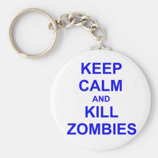 Keep Calm and Kill Zombies black blue gray Keychain